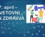 7. aprila obeležujemo svetovni dan zdravja